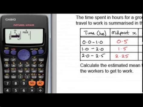 Casio fx calculators : Mean from Grouped Frequency Tables