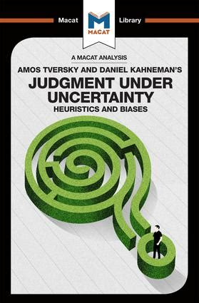 Judgment under Uncertainty | Heuristics and Biases